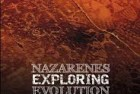 Nazarenes Exploring Evolution